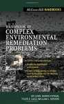 Handbook of Complex Environmental Remediation Problems - Jay H. Lehr, Marve Hyman, Tyler Gass, William J. Seevers