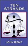 Ten Strands: A Baxter Morgan Series - John Kemp, Michelle Parrish-Kemp