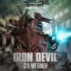 Iron Devil - C.L. Werner, Joe Absolom, Gareth Armstrong, Michael Fenner, Luke Thompson, Samuel Gunn, Simon Slater