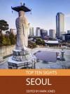 Top Ten Sights: Seoul - Mark Jones