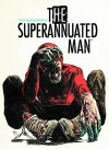 Superannuated Man #4 (of 6) - Ted McKeever