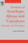 Best Synthetic Methods: Acetylenes, Allenes and Cumulenes - Lambert Brandsma