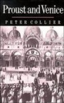 Proust and Venice - Peter Collier