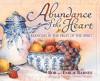 Abundance of the Heart - Bob Barnes, Emilie Barnes