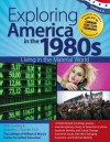 Exploring America in the 1980s: Living in the Material World - Kimberley Chandler, Molly Sandling