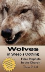 Wolves in Sheep's Clothing - Thomas Peter Hill
