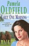 Early One Morning - Pamela Oldfield