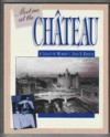Meet Me at the Chateau: A Legacy of Memory - Joan E. Rankin