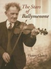 The Stars of Ballymenone - Henry Glassie, Doug Boyd