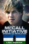 The McCall Initiative Episode 1.2: Revelation (The McCall Initiative #2) - Lisa Nowak