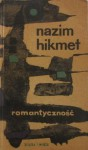 Romantyczność - Nâzım Hikmet