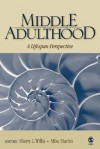 Middle Adulthood: A Lifespan Perspective - Sherry L. Willis