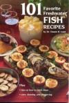 101 Favorite Freshwater Fish Recipes - Duane R. Lund