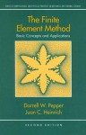 The Finite Element Method: Basic Concepts And Applications - Darrell W. Pepper