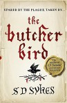 The Butcher Bird - S. D. Sykes