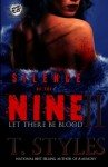 Silence of The Nine 2: Let There Be Blood (The Cartel Publications Presents) - T. Styles