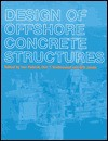 Design of Offshore Concrete Structures - I. Holand