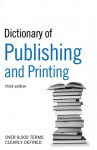 Dictionary of Publishing and Printing - A & C Black, Jane Russell