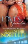 Love's Paradise - Celeste O. Norfleet