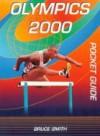 Olympics 2000 Pocket Guide - Bruce Smith, Mark Webb