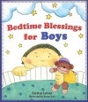 Bedtime Blessings for Boys - Carolyn Larsen, Caron Turk