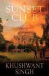 The Sunset Club - Khushwant Singh