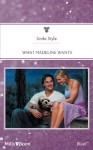 Mills & Boon : What Madeline Wants (Home on the Ranch) - Linda Style