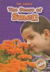The Sense of Smell - Mari C. Schuh