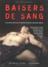 Baisers de sang - Alain Pozzuoli