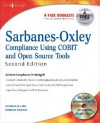 Sarbanes-Oxley IT Compliance Using Open Source Tools, Second Edition - Christian B. Lahti, Roderick Peterson