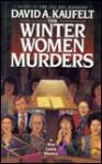The Winter Women Murders: A Wyn Lewis Mystery - David Kaufelt
