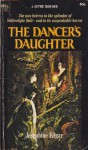 The Dancer's Daughter - Josephine Edgar