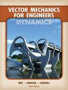 Vector Mechanics for Engineers: Dynamics - Ferdinand Beer, Jr., E. Russell Johnston, Elliot Eisenberg, Phillip Cornwell