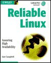 Reliable Linux: Assuring High Availability - Iain Campbell