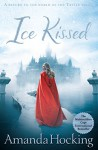 Ice Kissed (Kanin Chronicles) - Amanda Hocking