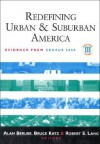 Redefining Urban and Suburban America: Evidence from Census 2000, Volume Three (Redefining Urban and Suburban America) - Bruce Katz