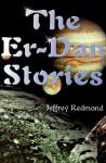The Er-Dan Stories - Jeffrey Redmond