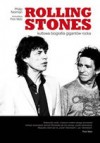 Rolling Stones. Kultowa biografia gigantów rocka. - Philip Norman