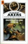 Die Dämonen von Antares (Balintol Cycle, #3) - Alan Burt Akers