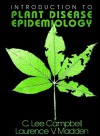 Introduction to Plant Disease Epidemiology - C.L. Campbell, Laurence V. Madden