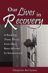 Our Lives in Recovery - Art Lyons