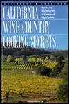 California Wine Country Cooking Secrets: Great Recipes for Fabulous Farmhouse Food - Kathleen DeVanna Fish