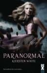 Paranormal - Kiersten White