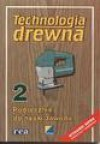 Technologia drewna : podręcznik do nauki zawodu. 2 - Brigitte Deyda, Linus Beilschmidt, Nieznany, Nieznany, Nieznany, Nieznany, Nieznany, Nieznany, Nieznany, Nieznany, Nieznany, Nieznany, Nieznany