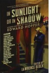 In Sunlight or in Shadow: Stories Inspired by the Paintings of Edward Hopper - Lawrence Block
