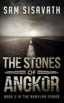 The Stones of Angkor - Sam Sisavath