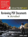 Reviewing PDF Documents in Acrobat: Visual Quickproject Guide - Donna L. Baker