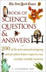 The New York Times Book of Science Questions and Answers - C. Ray