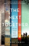 The Next Together - James Lauren Bickford