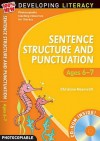 Sentence Structure And Punctuation Ages 6 7: Year 2: 100% New Developing Literacy - Christine Moorcroft